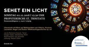 Sehet ein Licht - Chormusik mit Blick auf Weihnachten @ Propsteikirche St. Trinitatis | Leipzig | Sachsen | Deutschland